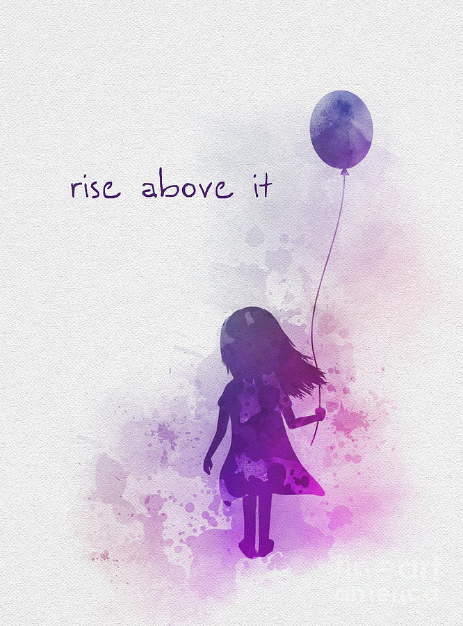 Rise Above it by My Inspiration