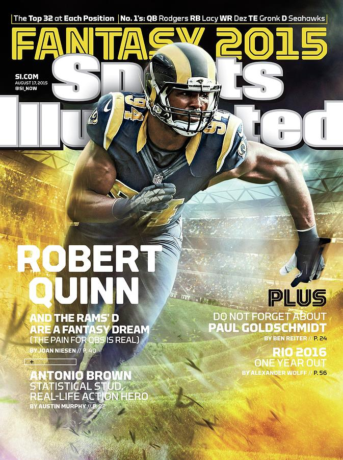 Robert Quinn 2015 Nfl Fantasy Football Preview Issue Sports Illustrated Cover Photograph by Sports Illustrated