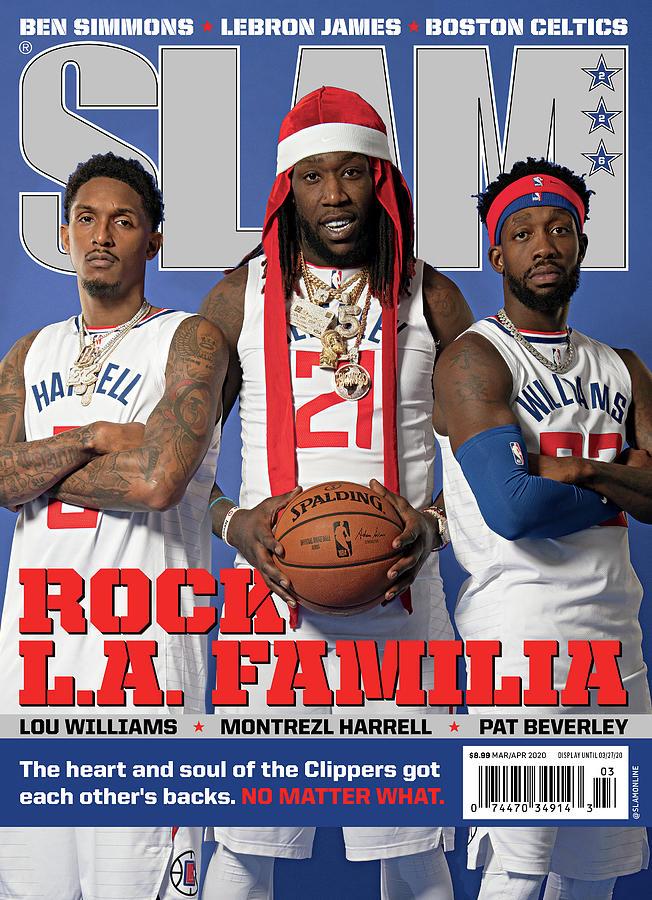 Rock L.A. Familia: Lou Williams, Montrezl Harrel, Pat Beverley SLAM Cover Photograph by Atiba Jefferson