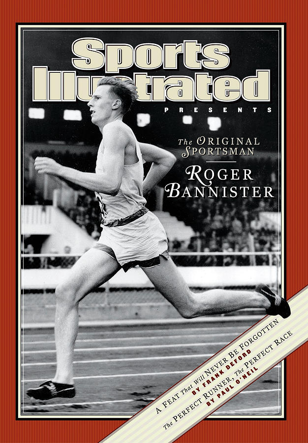 Roger Bannister The Original Sportsman Sports Illustrated Cover Photograph by Sports Illustrated