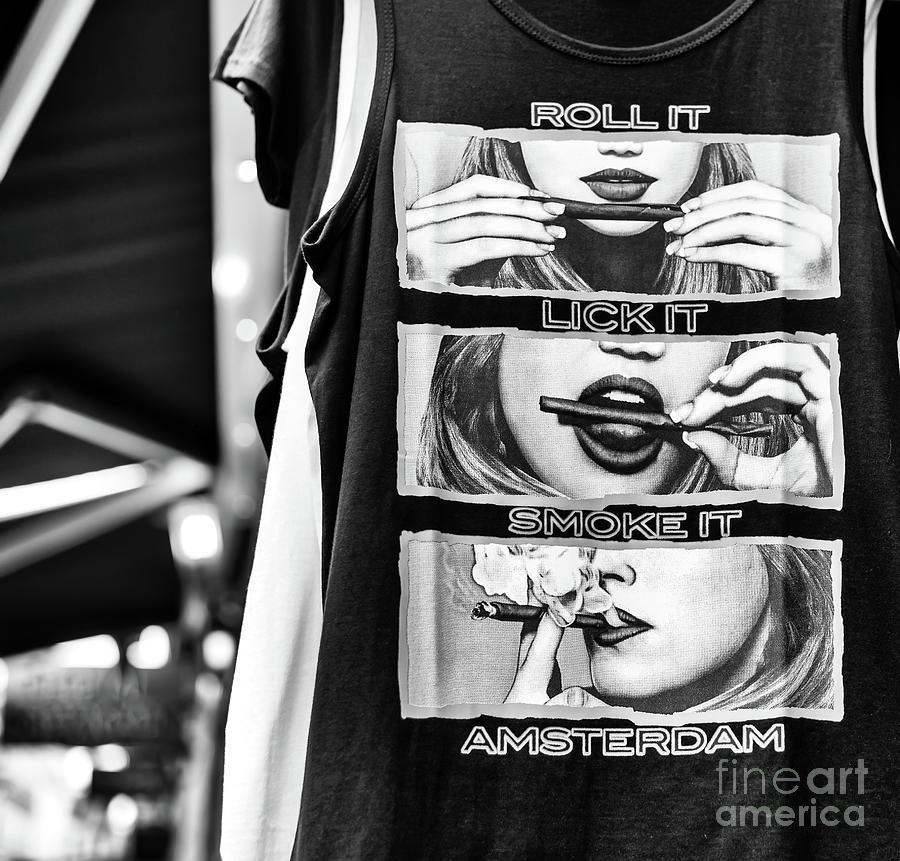 Roll It Lick It Smoke It Amsterdam by John Rizzuto