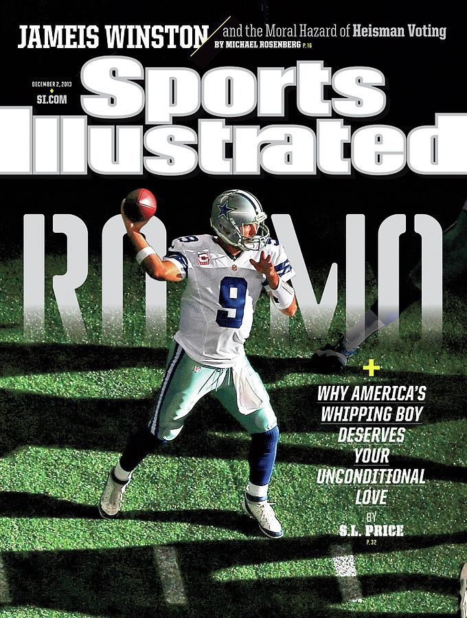 Romo Why Americas Whipping Boy Deserves Your Unconditional Sports Illustrated Cover Photograph by Sports Illustrated