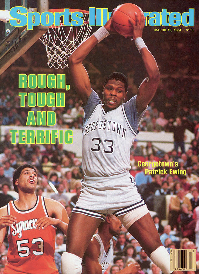 Rough, Tough And Terrific Georgetowns Patrick Ewing Sports Illustrated Cover Photograph by Sports Illustrated