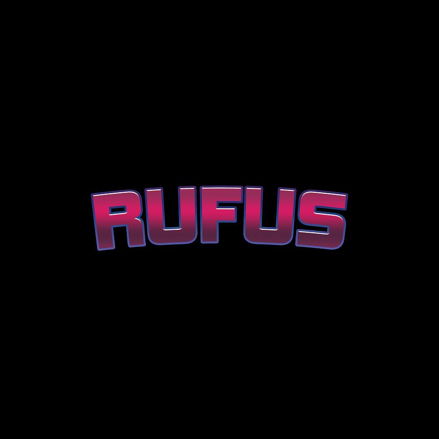Rufus Digital Art - Rufus #rufus by TintoDesigns