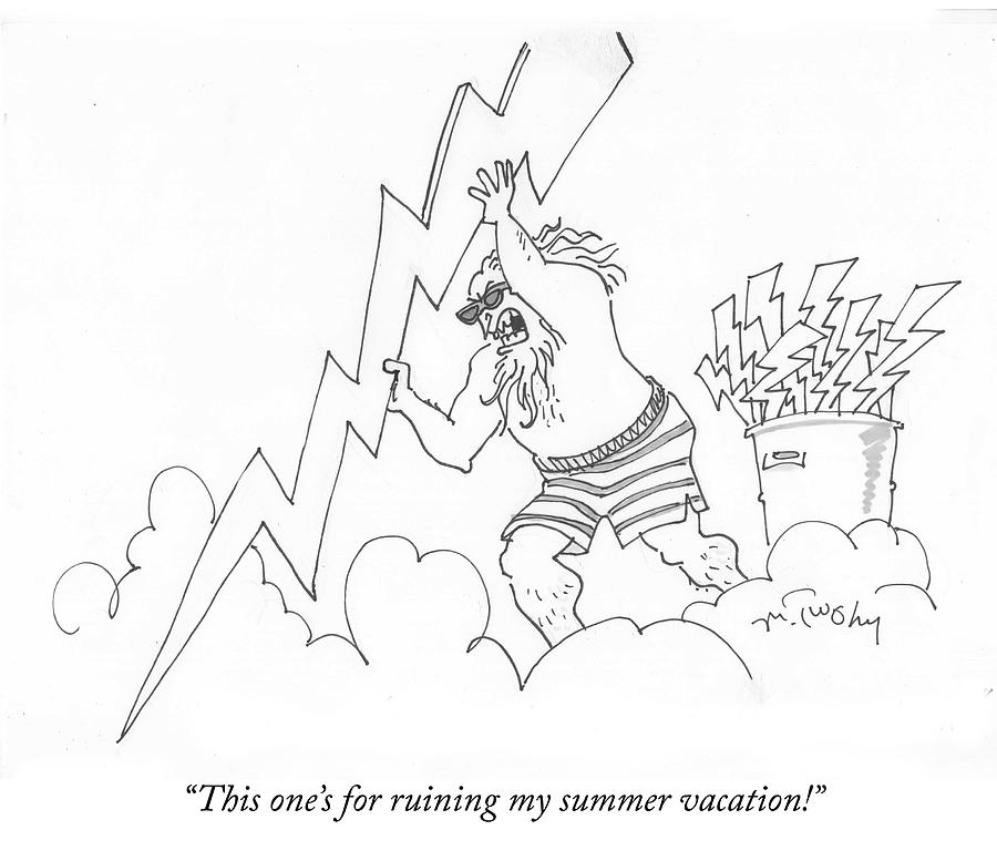 Ruining My Summer Vacation Drawing by Mike Twohy