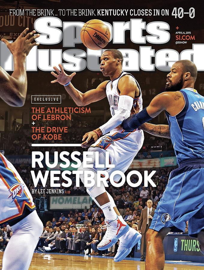 Russell Westbrook Exclusive The Athleticism Of LeBron + The Sports Illustrated Cover Photograph by Sports Illustrated