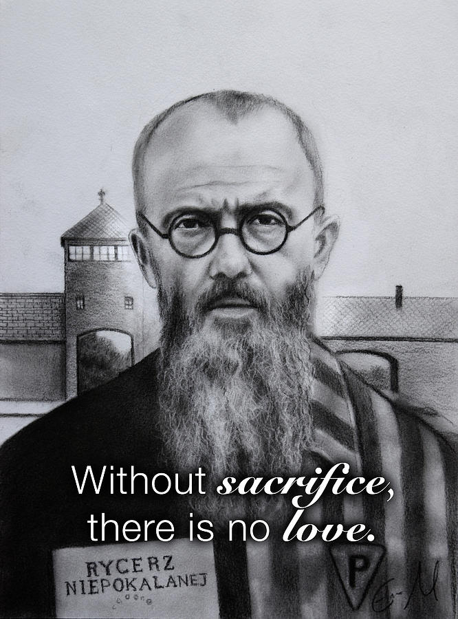 Saint Maximilian Kolbe Drawing - Saint Maximilian Kolbe - Without Sacrifice, There Is No Love by Eric  Armusik