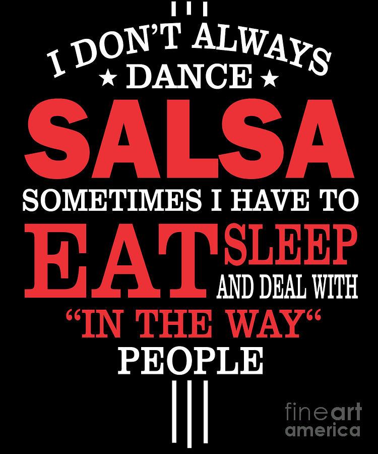Salsa Dancers Funny Statement Gift  Digital Art by Dusan Vrdelja