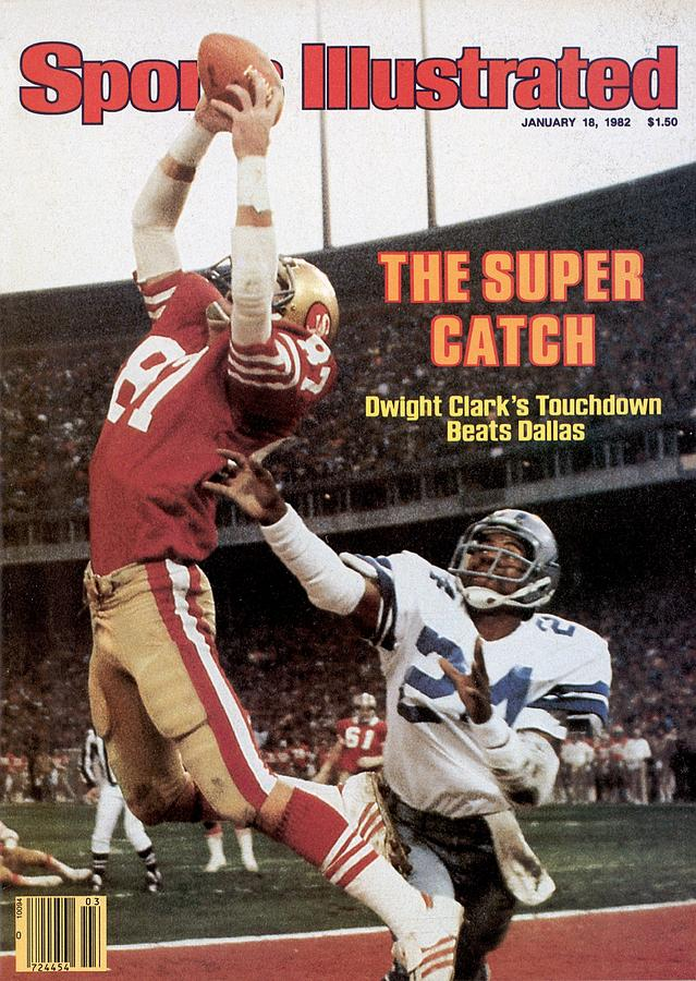 San Francisco 49ers Dwight Clark, 1982 Nfc Championship Photograph by Sports Illustrated Cover