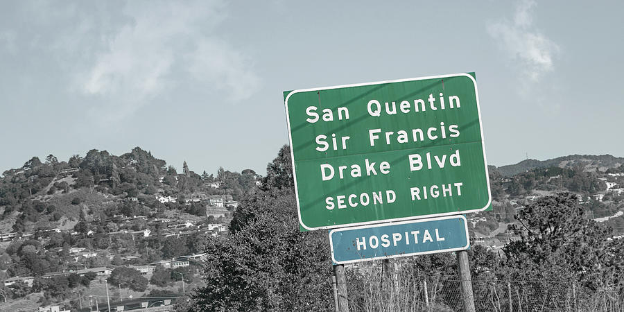 San Photograph - San Quentin California Highway Sign by Betsy Knapp