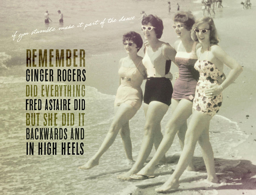 Seaside Rockettes Quote Photograph By Jamart Photography