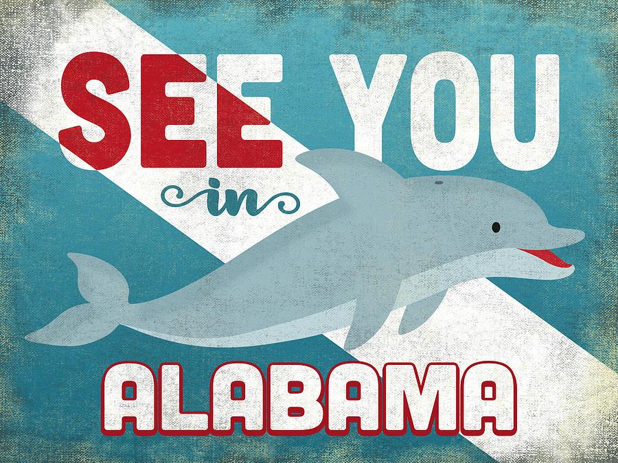 Alabama Digital Art - See You In Alabama Dolphin by Flo Karp