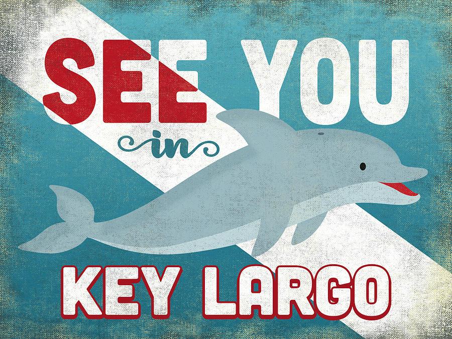 Key Largo Digital Art - See You In Key Largo Dolphin by Flo Karp