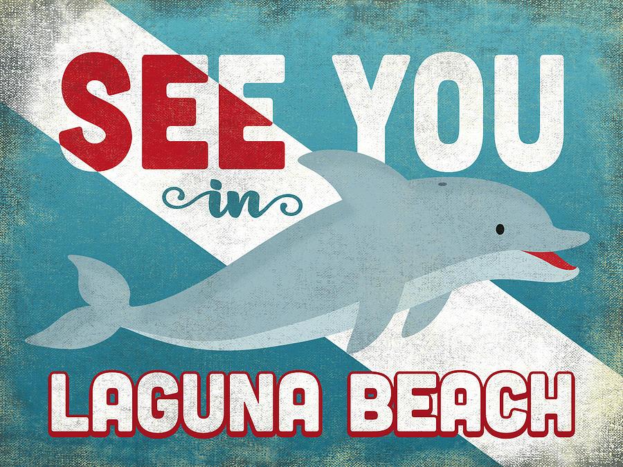 Laguna Beach Digital Art - See You In Laguna Beach Dolphin by Flo Karp