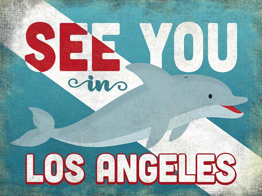 Los Angeles Digital Art - See You In Los Angeles Dolphin by Flo Karp