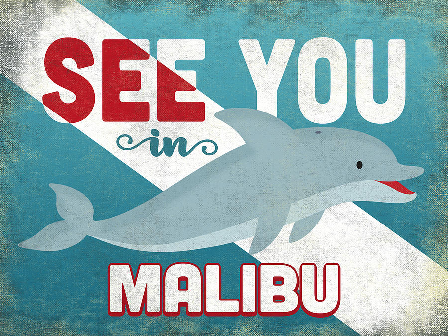 Malibu Digital Art - See You In Malibu Dolphin by Flo Karp