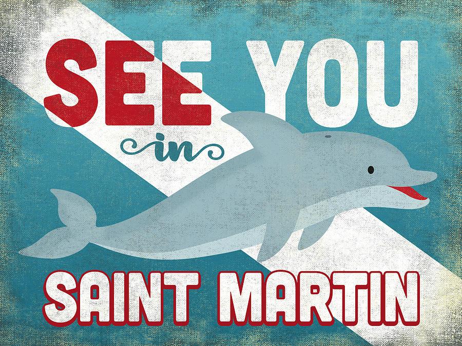 Saint Martin Digital Art - See You In Saint Martin Dolphin by Flo Karp