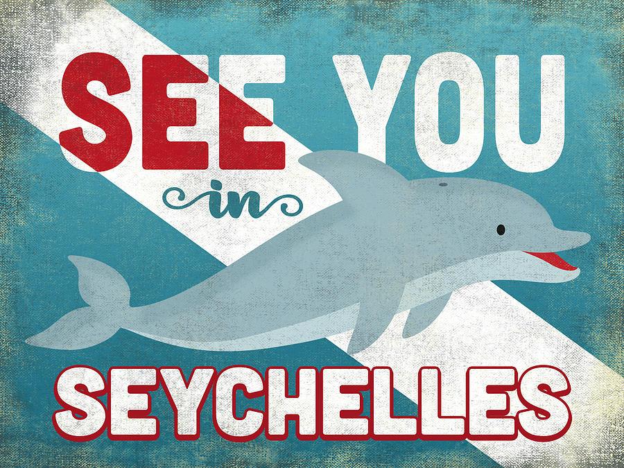 Seychelles Digital Art - See You In Seychelles Dolphin by Flo Karp