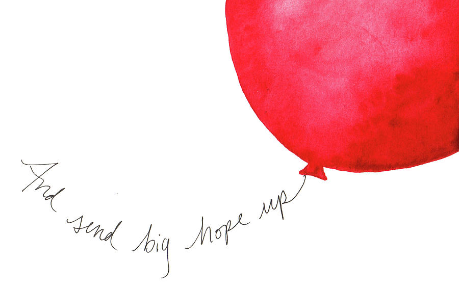 Send big hopes up by Anna Elkins