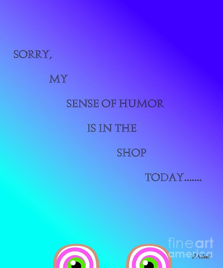 Sense of Humor by Denise F Fulmer