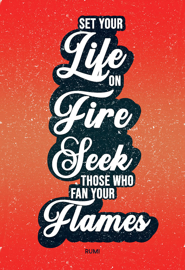 Set Your Life On Fire - Rumi Quotes - Typography - Retro - Red, Black - Rumi Poster Mixed Media