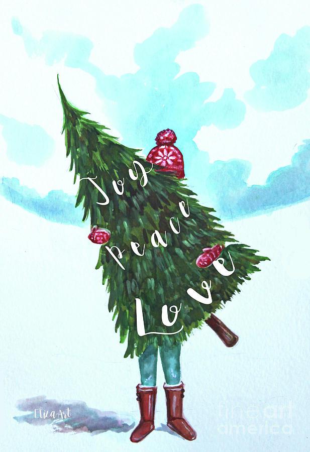 She Chose Joy, Peace and Love by Elizabeth Robinette Tyndall