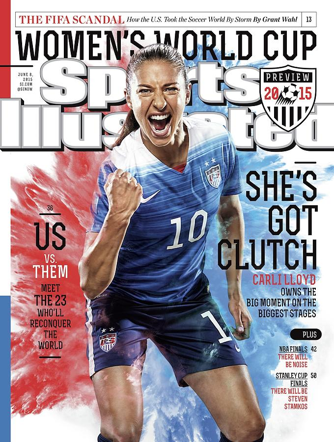 Shes Got Clutch Us Vs. Them, Meet The 23 Wholl Reconquer Sports Illustrated Cover Photograph by Sports Illustrated