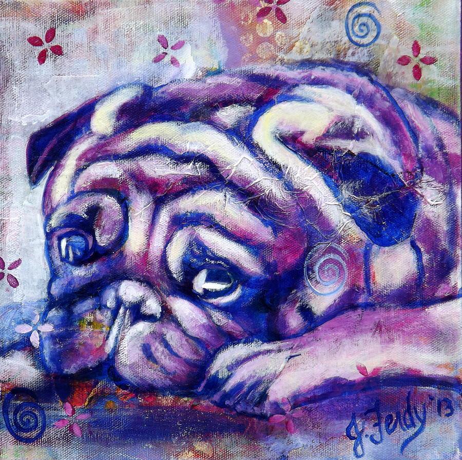 Pug Painting - Sleepy Pug by Goddess Rockstar