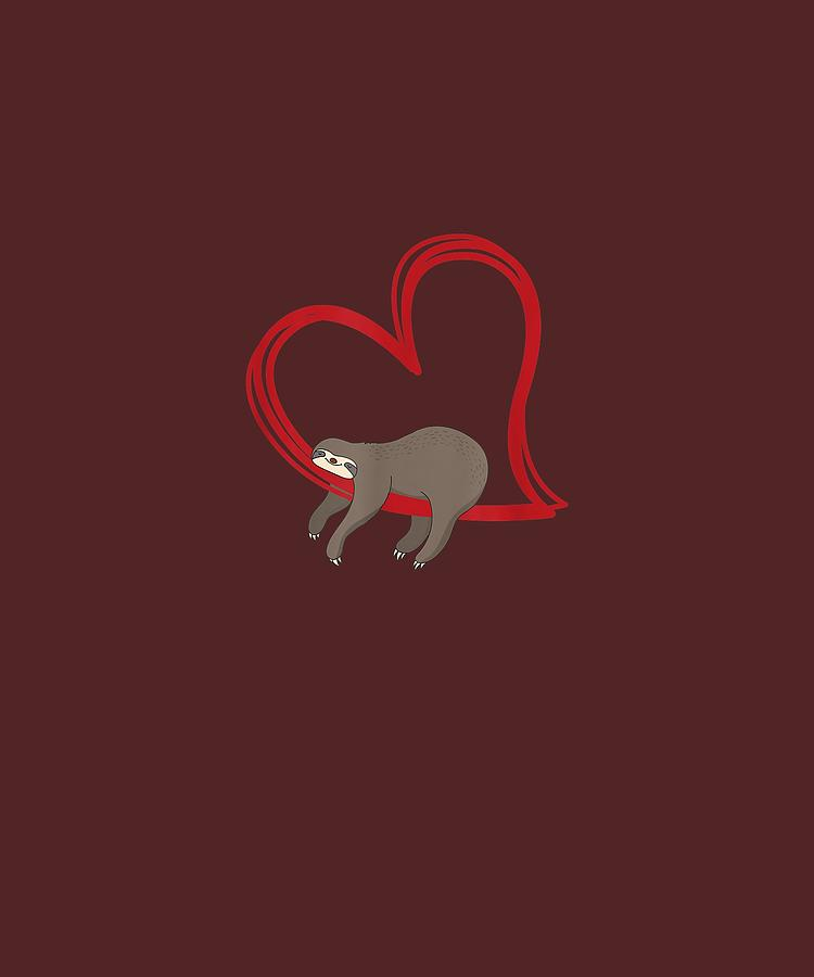 Sloth Digital Art - Sloth Valentines T Shirt Girls Women Sloths Valentine Gifts by Unique Tees