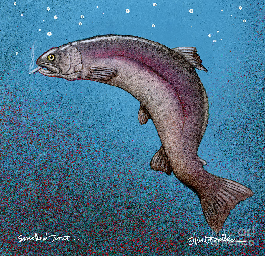 smoked trout... by Will Bullas