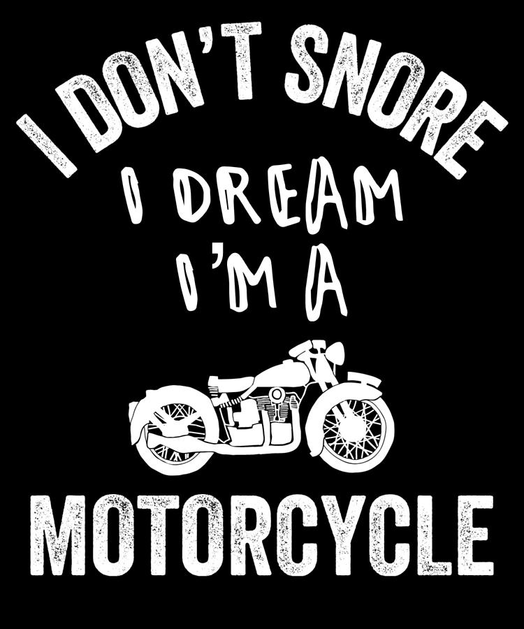 Snore Motorcycle Snoring Dad Biker Dad Gift Funny Snoring Digital Art By Jmg Designs