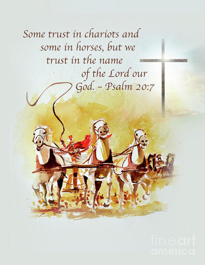 Some Trust In Chariots Painting