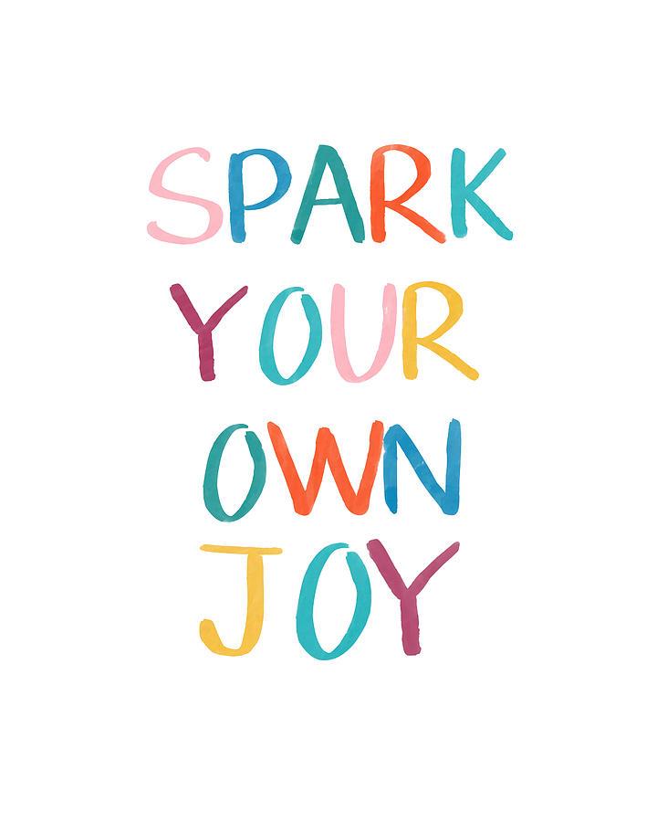 Joy Drawing - Spark Your Own Joy- Art By Linda Woods by Linda Woods