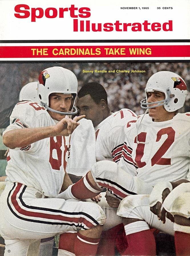 St. Louis Cardinals Sonny Randle And Qb Charley Johnson Sports Illustrated Cover Photograph by Sports Illustrated