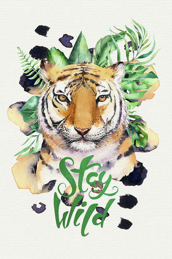 Typography Mixed Media - Stay Wild Tiger by Amanda Jane