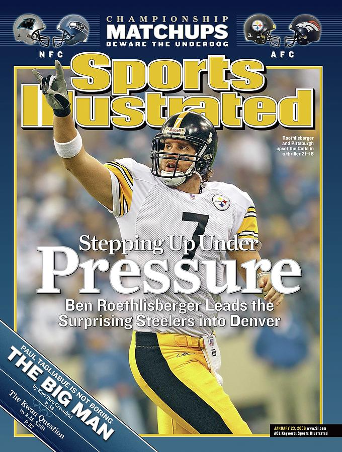 Stepping Up Under Pressure Ben Roethlisberger Leads The Sports Illustrated Cover Photograph by Sports Illustrated