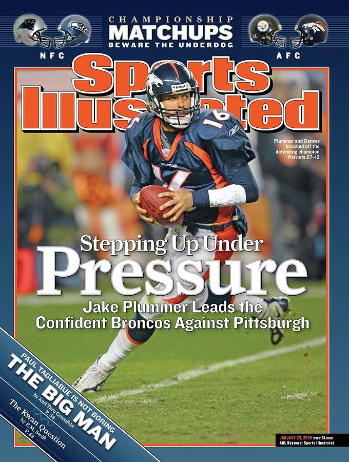 Stepping Up Under Pressure Jake Plummer Leads The Confident Sports Illustrated Cover Photograph by Sports Illustrated