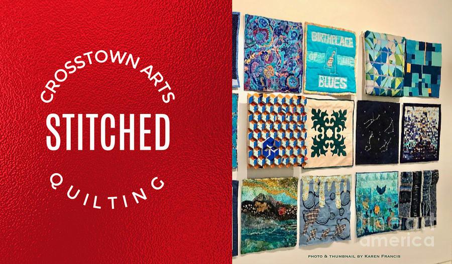 Quilting Digital Art - Stitched Quilting Exhibit by Karen Francis