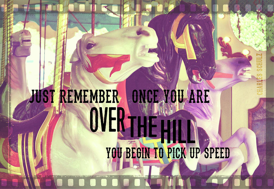 Ride Photograph - Striking Carousel Quote by JAMART Photography