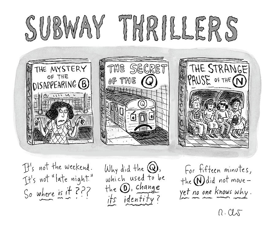 Subway Thrillers Drawing by Roz Chast