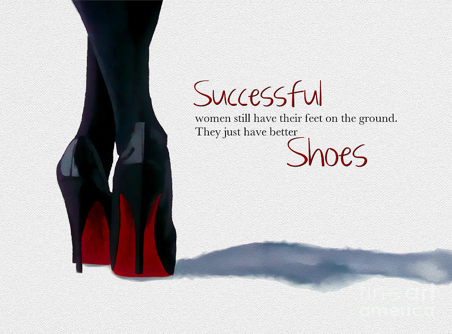 Christian Louboutin Mixed Media - Successful Woman by My Inspiration