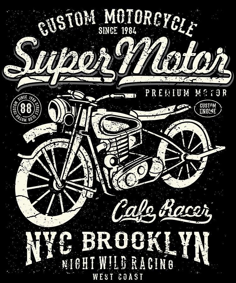 Dirtbike Digital Art - Super Motor Custom Motorcycle Nyc by Passion Loft