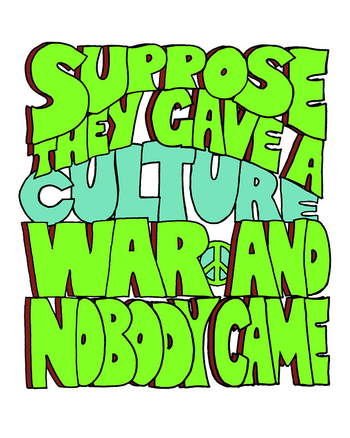 Culture Drawing - Suppose They Gave a Culture War and Nobody Came by Smoky Blue