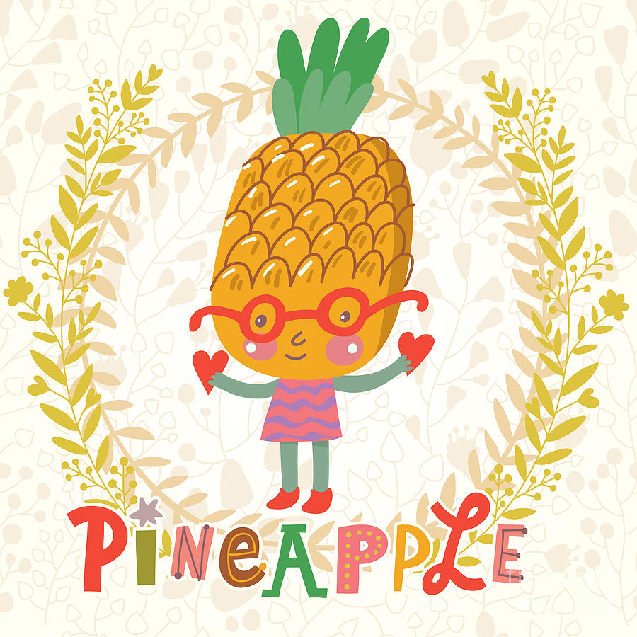 Salad Digital Art - Sweet Pineapple In Funny Cartoon Style by Smilewithjul