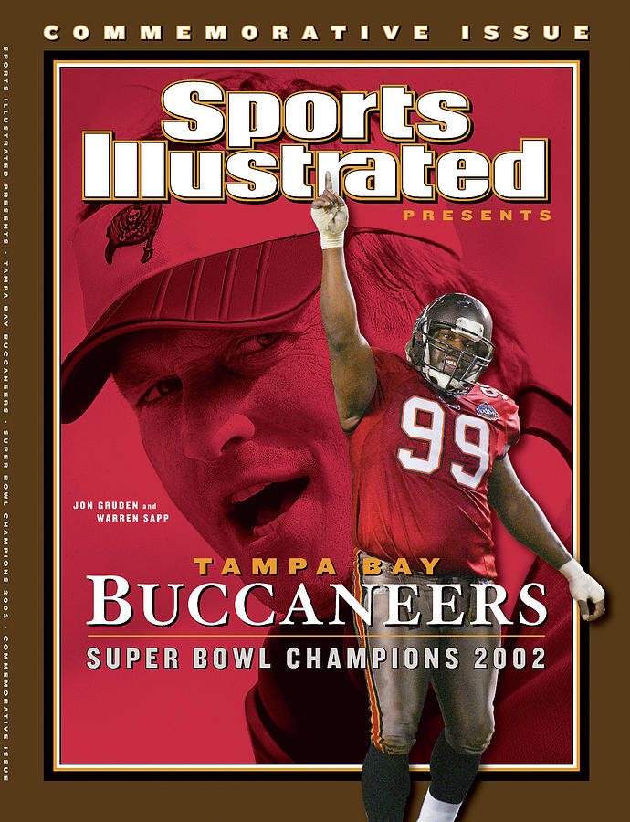 Warren Sapp Photograph - Tampa Bay Buccaneers, Super Bowl Xxxvii Champions Sports Illustrated Cover by Sports Illustrated