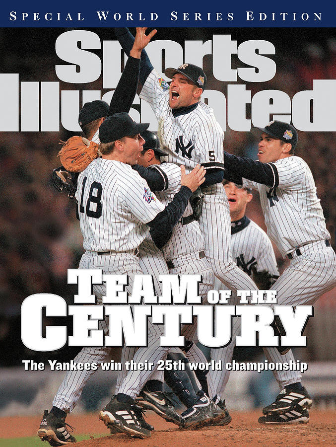 Team Of The Century 1999 World Series Champions Sports Illustrated Cover Photograph by Sports Illustrated