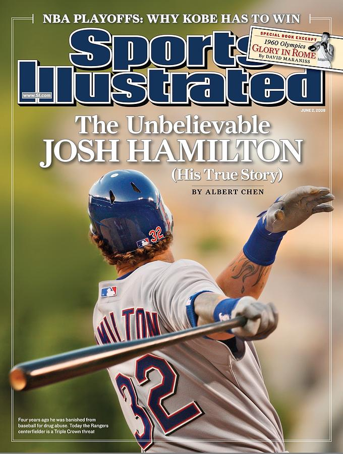 Texas Rangers Josh Hamilton... Sports Illustrated Cover Photograph by Sports Illustrated