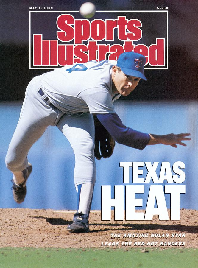 Texas Rangers Nolan Ryan... Sports Illustrated Cover Photograph by Sports Illustrated