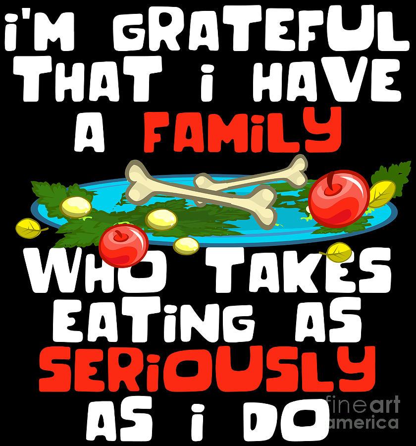 thanksgiving shirt funny family dinner turkey devotion quote