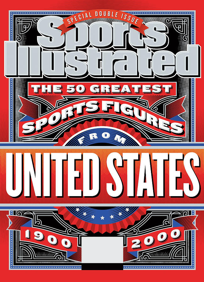 The 50 Greatest Sports Figures From 1900 To 2000 United Sports Illustrated Cover Photograph by Sports Illustrated
